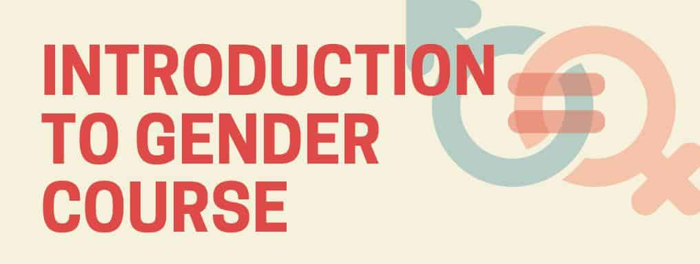 Introduction to Gender Course