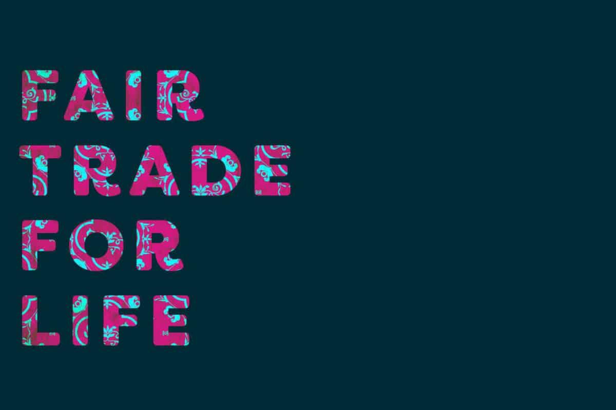Fair Trade For Life: Fashion Revolution Edition